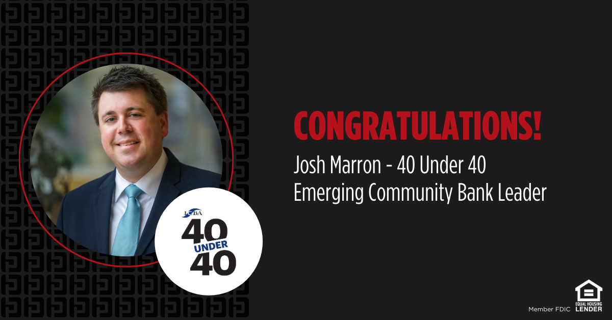 Josh Marron Named to ICBA Independent Banker's 40 Under 40: Emerging Community Bank Leaders List